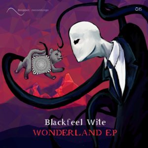 Blackfeel Wite - Wonderland