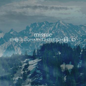 Missue - Evolutionary Threshold